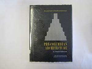 PRE-COLUMBIAN ARCHITECTURE.: Robertson, Donald.