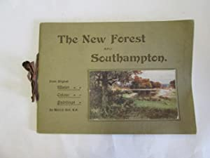 The New Forest and Southampton (from Original Water Colour Paintings By Wilfred Ball)