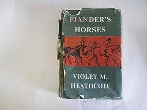 Fiander's horses: Violet Morley Heathcote