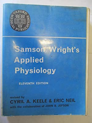 Samson Wright's Applied Physiology: Keele C &