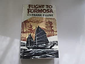 Flight to Formosa: A holiday and fact-finding: Clune, Frank