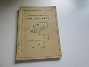 Mother Nature's Wild Flowers: Stokoe, W.J.