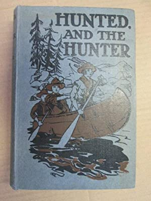 Hunted. And The Hunter: Ee. Cowper