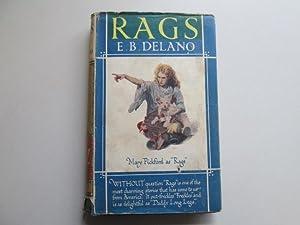 Rags: E B Delano