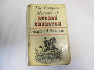 The Complete Memoirs of George Sherston: Sassoon, Siegfried