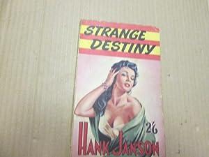 STRANGE DESTINY: Janson, Hank