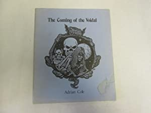 The Coming Of The Voidal.: Adrian Cole.