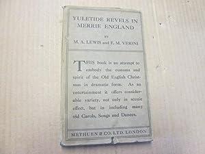Yuletide revels in Merrie England:: LEWIS M A & VERINI E M
