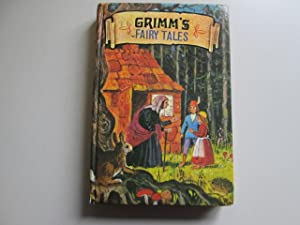 Grimms Fairy Tales. Carefully Chosen from the: The Brothers Grimm