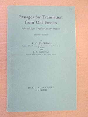 Passages for Translation from Old French: Selected: Johnston, R. C.