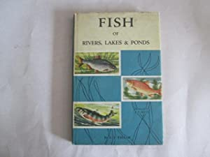 Fish of Rivers,Lakes & Ponds: Fred J Taylor