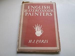 English Watercolour Painters: Paris, H.J.