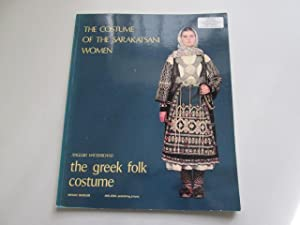 The Costume of the Sarakatsani Women (The: Angeliki Hatzimichali