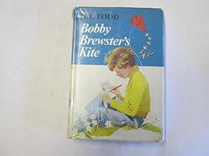 Bobby Brewster's kite: Todd, H. E