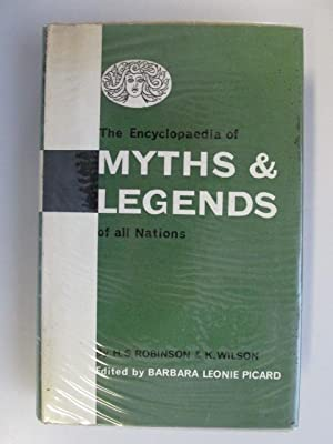 The Encyclopaedia of Myths & Legends of All Nations: Knox Wilson, Herbert Spencer Robinson