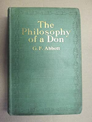 The Philosophy of a Don: George Frederick Abbott