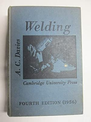 The science and practice of welding: DAVIES, A.C.