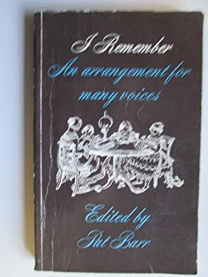 I Remember - An Arrangement for Many Voices.: Barr, P.