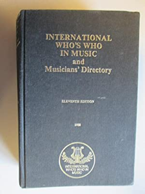 International Who's Who in Music 1988: And Musicians' Directory