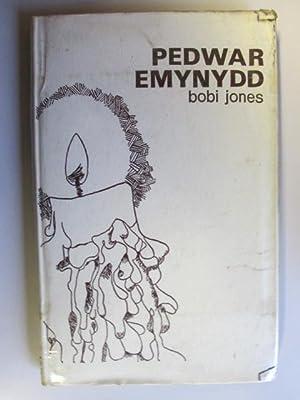Pedwar emynydd: Ann Griffiths, Morgan Rhys, Dafydd: Jones, Bobi
