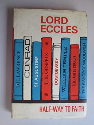 Half Way To Faith: Lord Eccles