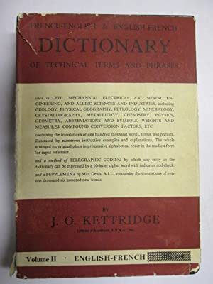 Dictionary of Technical Terms and Phrases Used: Kettridge, J. O.