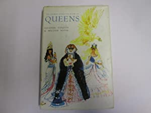 The Hamish Hamilton Book of Queens. Collected and edited jointly by Eleanor Farjeon and William ...