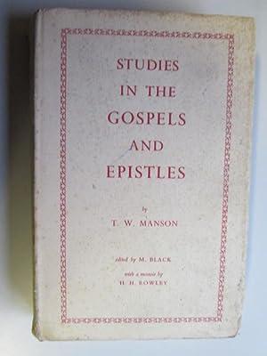 Studies in the Gospels and Epistles: MANSON, T. W.