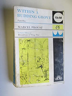Within a Budding Grove. Part One. Volume: Marcel Proust Translated