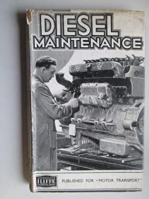 Diesel Maintenance. A Practical Guide To The Servicing Of The Modern High-Speed Diesel.: Parkinson,...