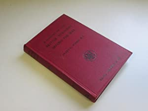 A History of the British Dominions Beyond the Seas (1558 - 1910): Avary H. Forbes (editor)