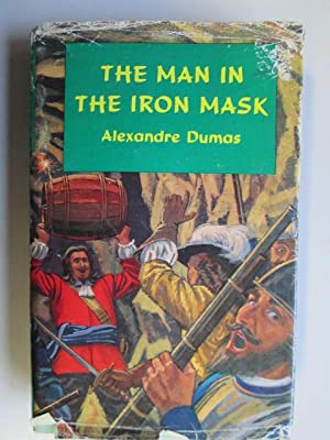The Man in the Iron Mask (Classic: Alexandre Dumas