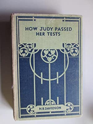 How Judy Passed her Tests: H. B. Davidson