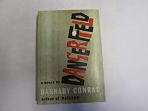 Dangerfield: Barnaby Conrad