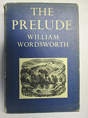 THE PRELUDE OR GROWTH OF A POET'S: William Wordsworth