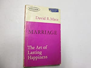 Marriage - The Art of Lasting Happiness: David R. Mace