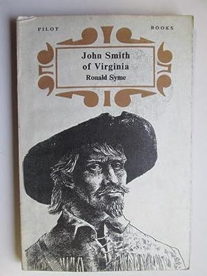 John Smith of Virginia (Pilot books): Syme, Ronald