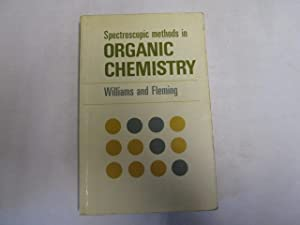 Spectroscopic Methods in Organic Chemistry: D H Fleming, I Williams