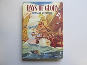 Days of glory (Junior new view histories;no.1): Purton, Rowland William