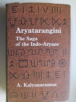 Aryatarangini: v. 1: Saga of the Indo-Aryans: Kalyanaraman, A.