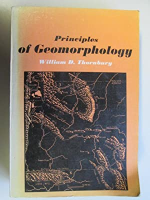Principles of Geomorphology [Wiley International edition]: Thornbury, William D