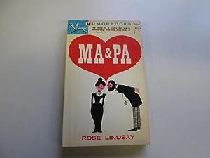 Ma and Pa: Rose Lindsay