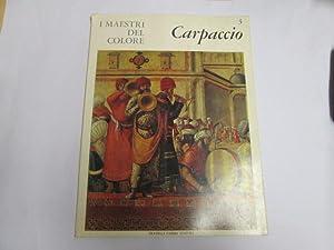 I Maestri Del Colore 3: Carpaccio: Pignatti, Terisio