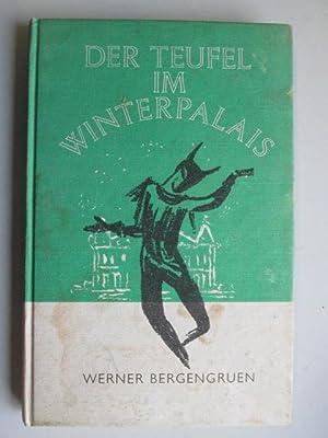 Der Teufel im Winterpalais: Eine Erzahlung: Bergengruen, Werner