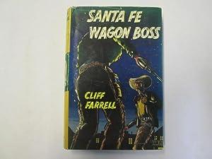 Santa Fe Wagon Boss: Cliff Farrell