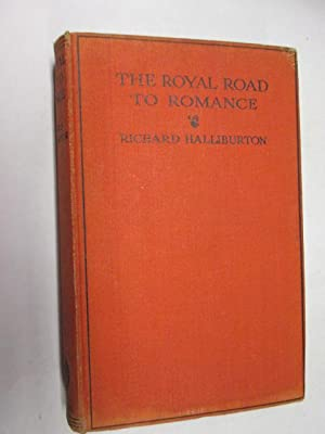 Richard Halliburton The Royal Road To Romance Abebooks
