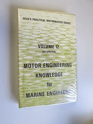 Reed's Motor Engineering Knowledge for Marine Engineers: Thomas D. Morton