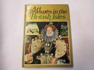 Art Treasures in the British Isles: Monuments, Masterpieces, Commissions and Collections: Anonymous