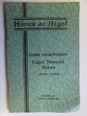 Hanes ac atgof: Hanner can-mlwyddiant Capel Newydd, Betws, 1899-1949: T. Gwyn Jones