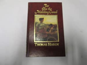 Far from the Madding Crowd - the: Thomas Hardy
